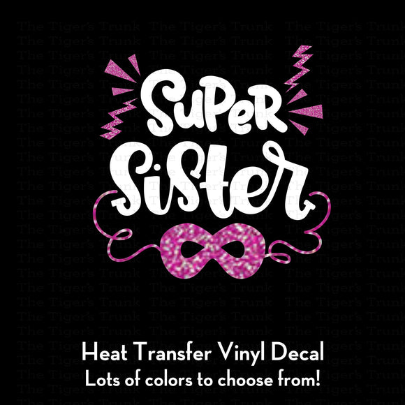 Super Sister Decal (DIY Heat Transfer Vinyl)