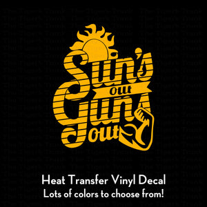 Sun's Out Guns Out (DIY Heat Transfer Vinyl)