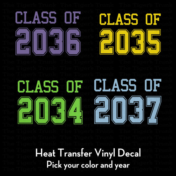 Grow with Me Class of heat transfer vinyld decal