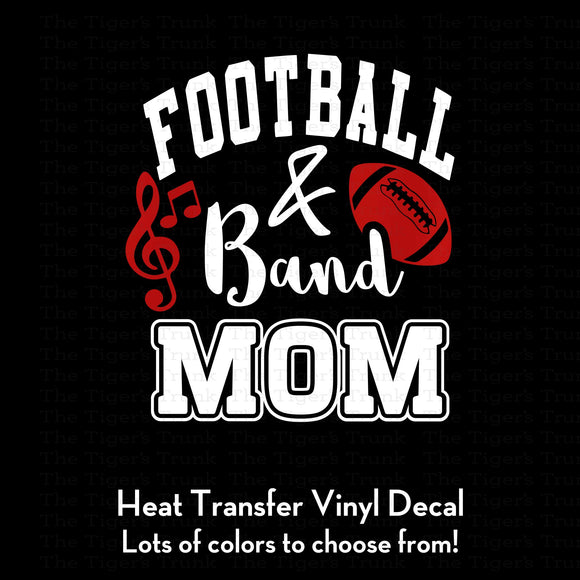 Football and Band Mom Decal (DIY Heat Transfer Vinyl)