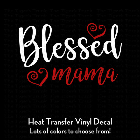 Blessed Mama heat transfer vinyl decal