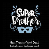Super Brother heat transfer vinyl decal