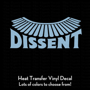 Dissent Ruth Bader Ginsburg Decal (DIY Heat Transfer Vinyl)