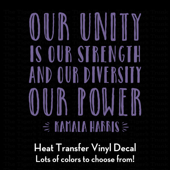 Our Unity is Our Strength and Our Diversity is Our Power Decal (DIY Heat Transfer Vinyl)