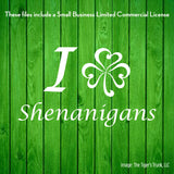 I Love Shenanigans St. Patrick's Day cutting file package (SVG, DXF, JPG, GSP, PDF, PNG)