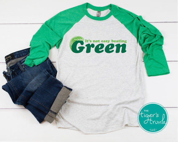 It's Not Easy Beating Green Leeds raglan shirt
