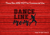Dance Line Mom cutting file package (SVG, DXF, JPG, GSP, PDF, PNG)