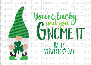 You're Lucky and You Gnome It St. Patrick's Day printable card