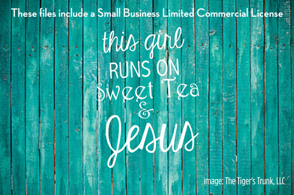 This Girl Runs on Sweet Tea and Jesus cutting file package (SVG, DXF, JPG, GSP, PDF, PNG)
