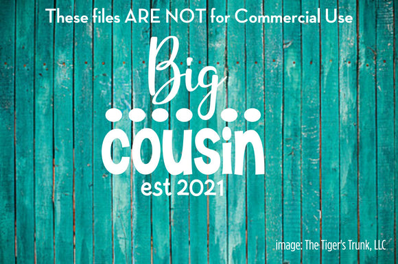 Big Cousin est. 2021 cutting file packages (SVG, DXF, JPG, GSP, PDF, PNG)