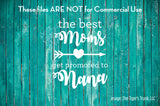 The Best Moms Get Promoted to Nana cutting file package (SVG, DXF, JPG, GSP, PDF, PNG)