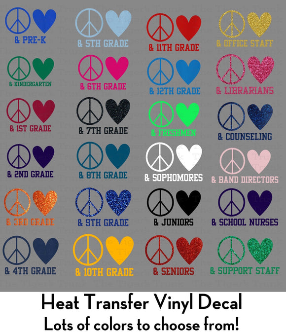Peace and Love Grade Level Decal (DIY Heat Transfer Vinyl)