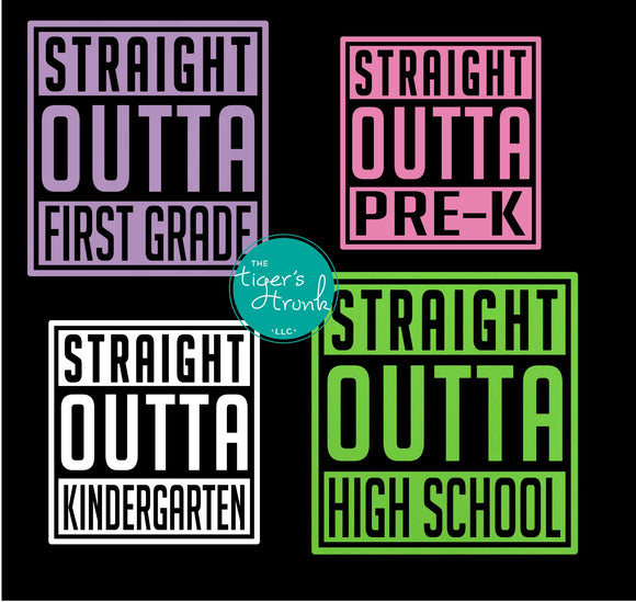 End of the School Year, Personalized Straight Outta Decal (DIY Heat Transfer Vinyl)