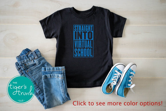 Straight Into Virtual School tee