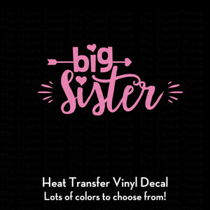 Big Sister Decal (DIY Heat Transfer Vinyl)