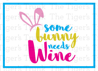 Some Bunny Needs Wine Easter Wine Bottle Labels