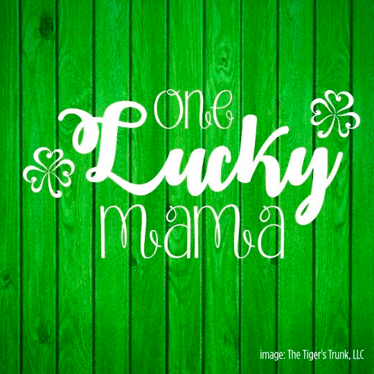 One Lucky Mama St. Patrick's Day cutting file package (SVG, DXF, JPG, GSP, PDF, PNG)