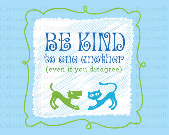 Be Kind to One Another (blue/green, 8x10