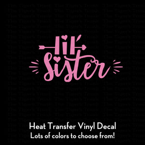 Little Sister Decal (DIY Heat Transfer Vinyl)