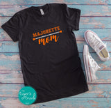 Majorette Mom shirt