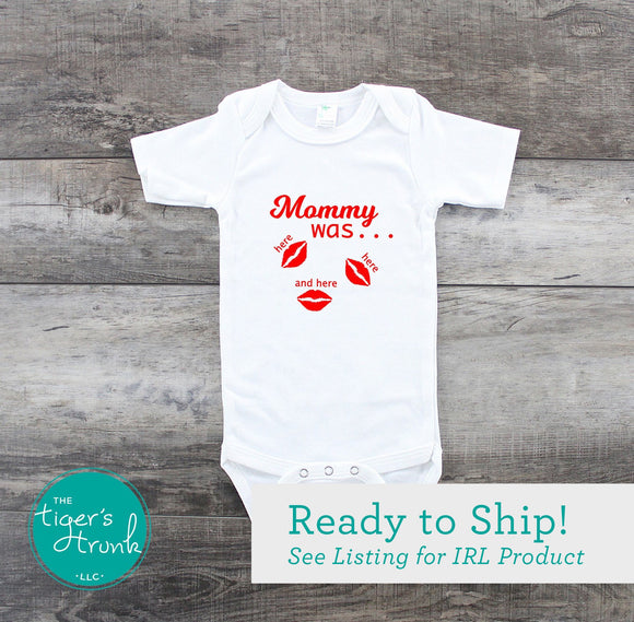 Mommy Was Here bodysuit