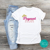Pageant Mom shirt