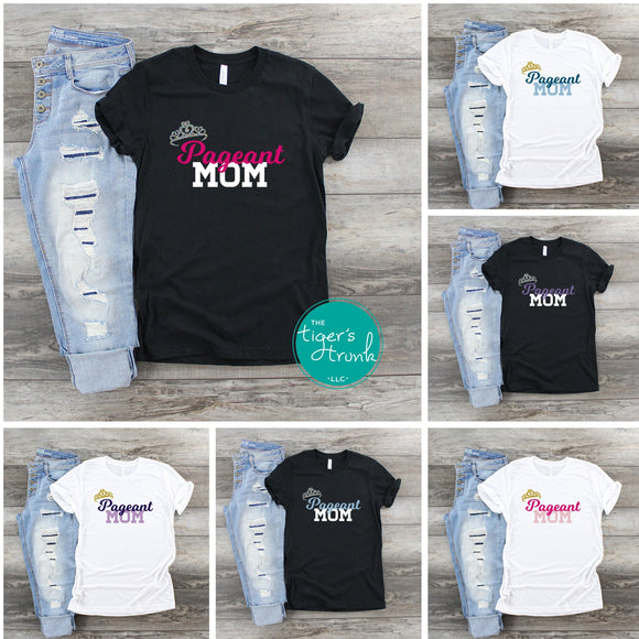 Pageant Mom shirts