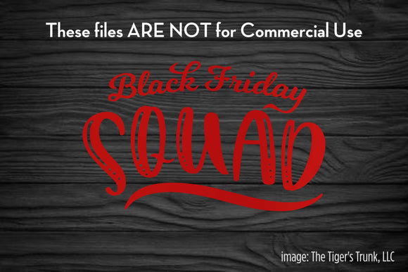 Black Friday Squad cutting file package (SVG, DXF, JPG, GSP, PDF, PNG)