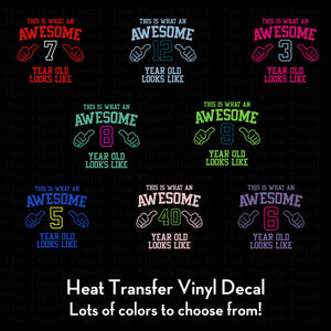 This is What an Awesome Birthday Shirt Looks Like heat transfer vinyl decal