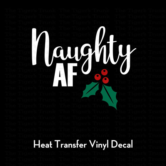 Naughty AF Decal (DIY Heat Transfer Vinyl)