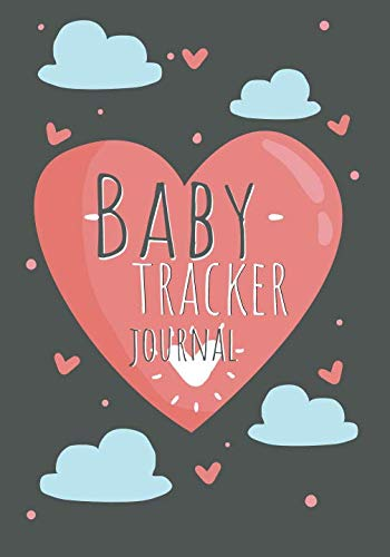 Baby Tracker Journal: For Newborns Babies Health Breastfeeding Daily Sleeping  Diaper Change , Notes Mommy Nursing Nanny Record Tracking