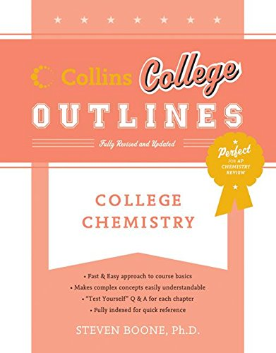 College Chemistry (Collins College Outlines)