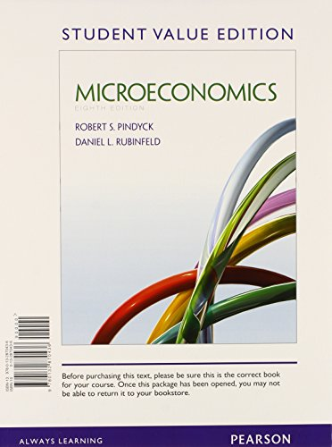 Microeconomics, Student Value Edition Plus New Myeconlab With Pearson Etext -- Access Card Package (8Th Edition)
