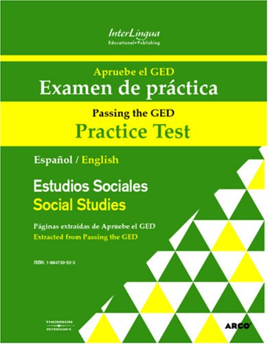Apruebe El Ged Examen De Practica - Estudios Sociales: Passing The Ged Practice Test - Social Studies (Spanish And English Edition)