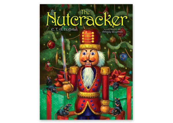 The Nutcracker by ETA Hoffman