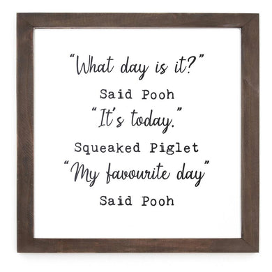 'What Day Is It' Framed Sign