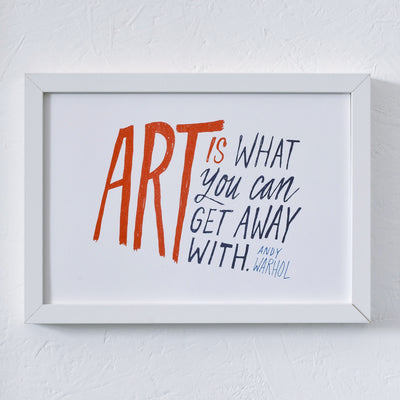 Art Is What You Can Get Away With - Evermade