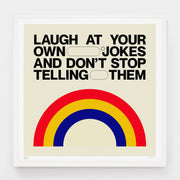 Elliot Ulm Laugh at Your Own Jokes - Evermade