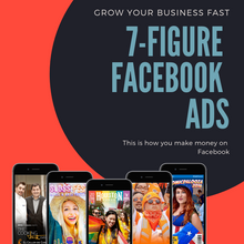Load image into Gallery viewer, 7-Figure Facebook Advertising Master Class