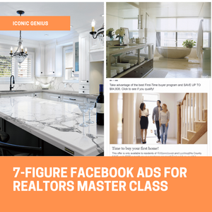 7-Figure Facebook Ads For Realtors Master Class