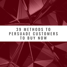 Load image into Gallery viewer, 39 Methods to Persuade Customers to Buy Now (FREE GUIDE)