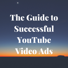 Load image into Gallery viewer, The Guide to Successful YouTube Video Ads (FREE GUIDE)