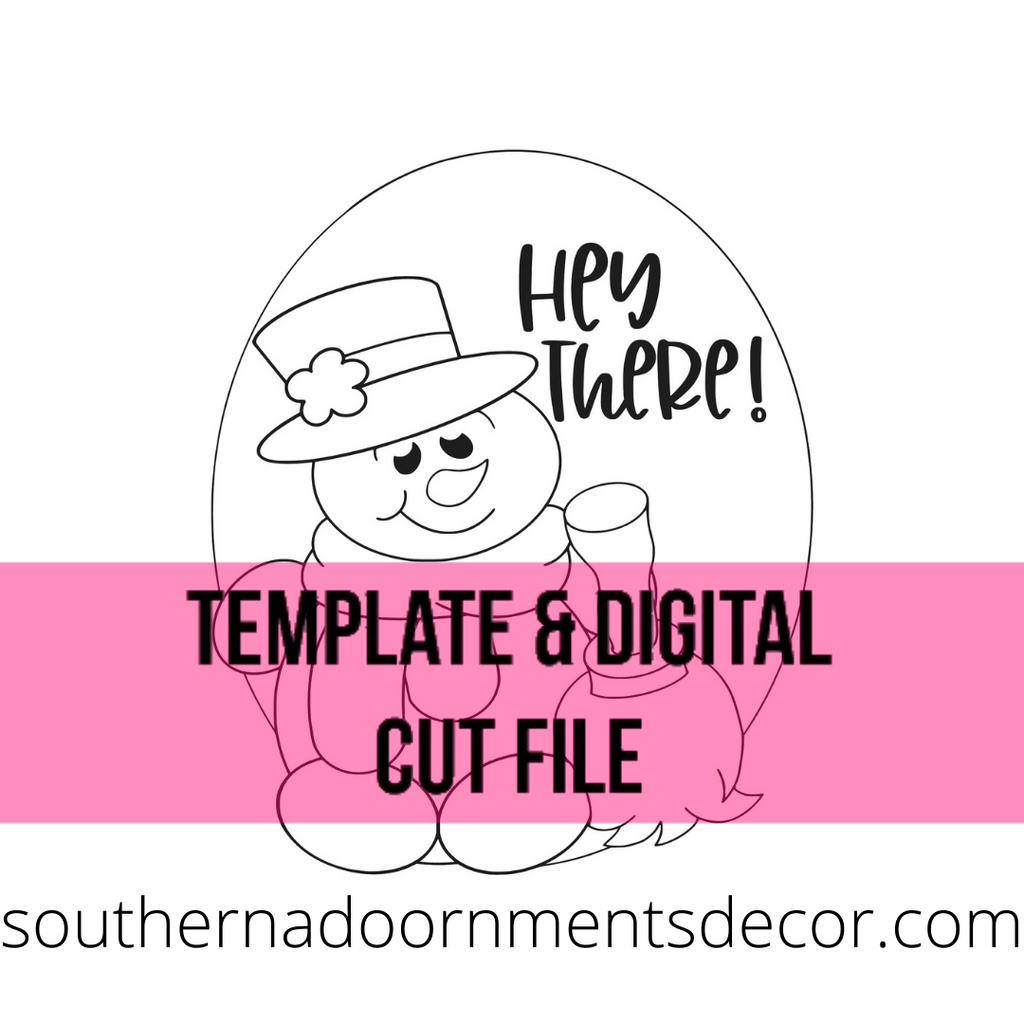 Hey there Snowman Template & Digital Cut File
