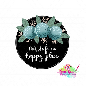 Our Safe and Happy Place Template & Digital Cut File