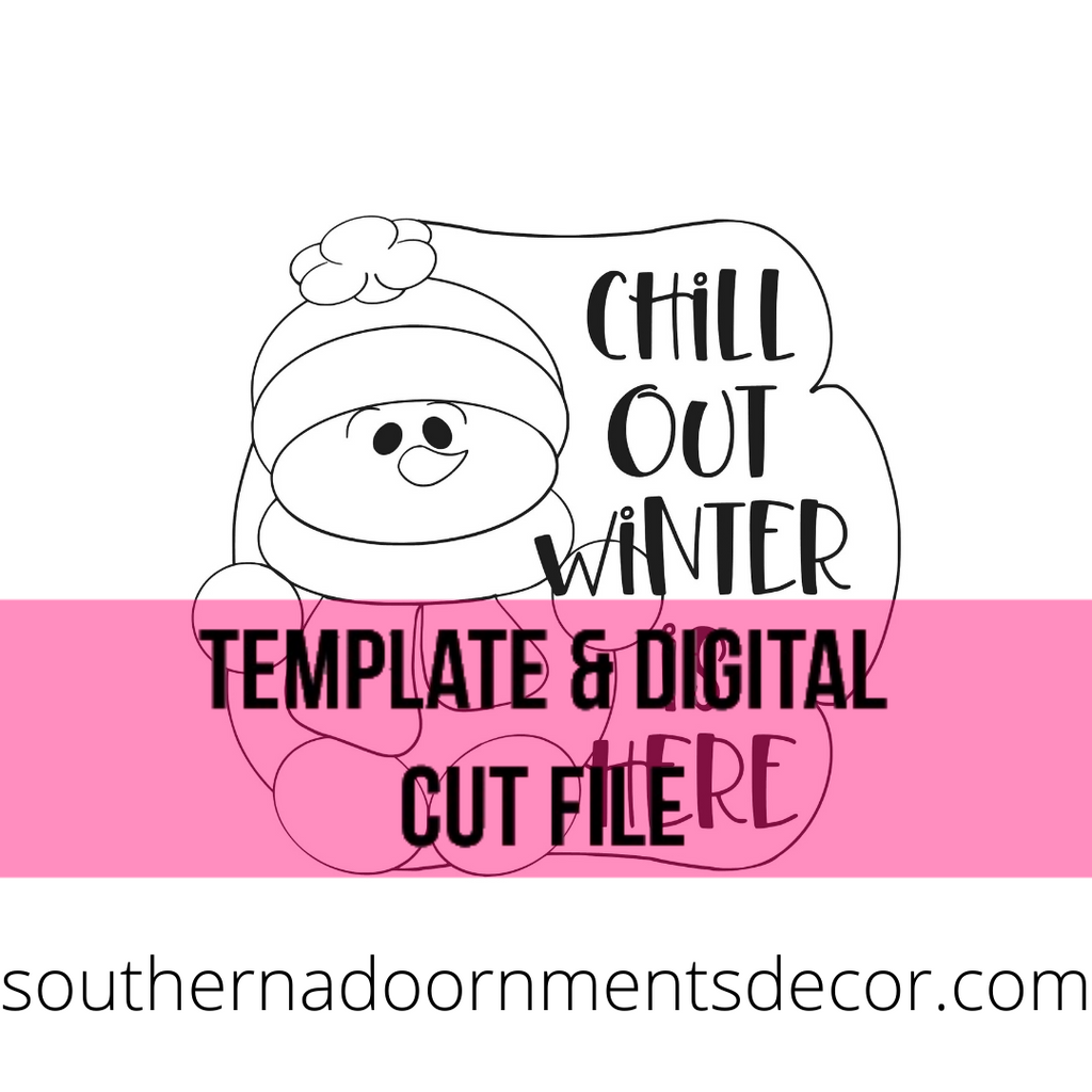 Chill Out Template & Digital Cut File