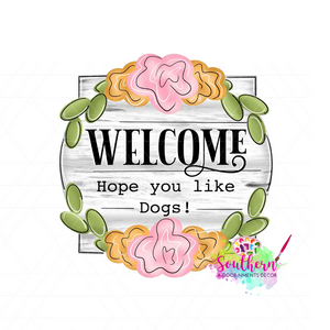 Hope You Like Dogs Template & Digital Cut File