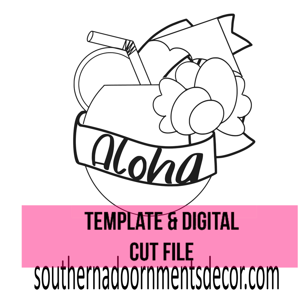 Aloha Drink Template & Digital Cut File