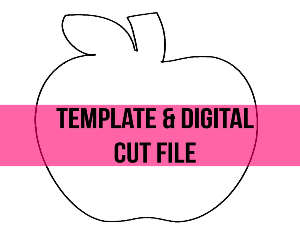 Apple Template & Digital Cut File