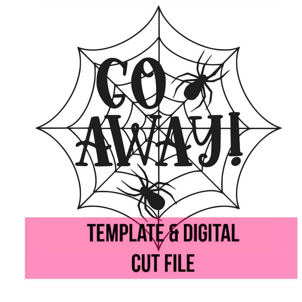 Go Away Halloween Sign Template File