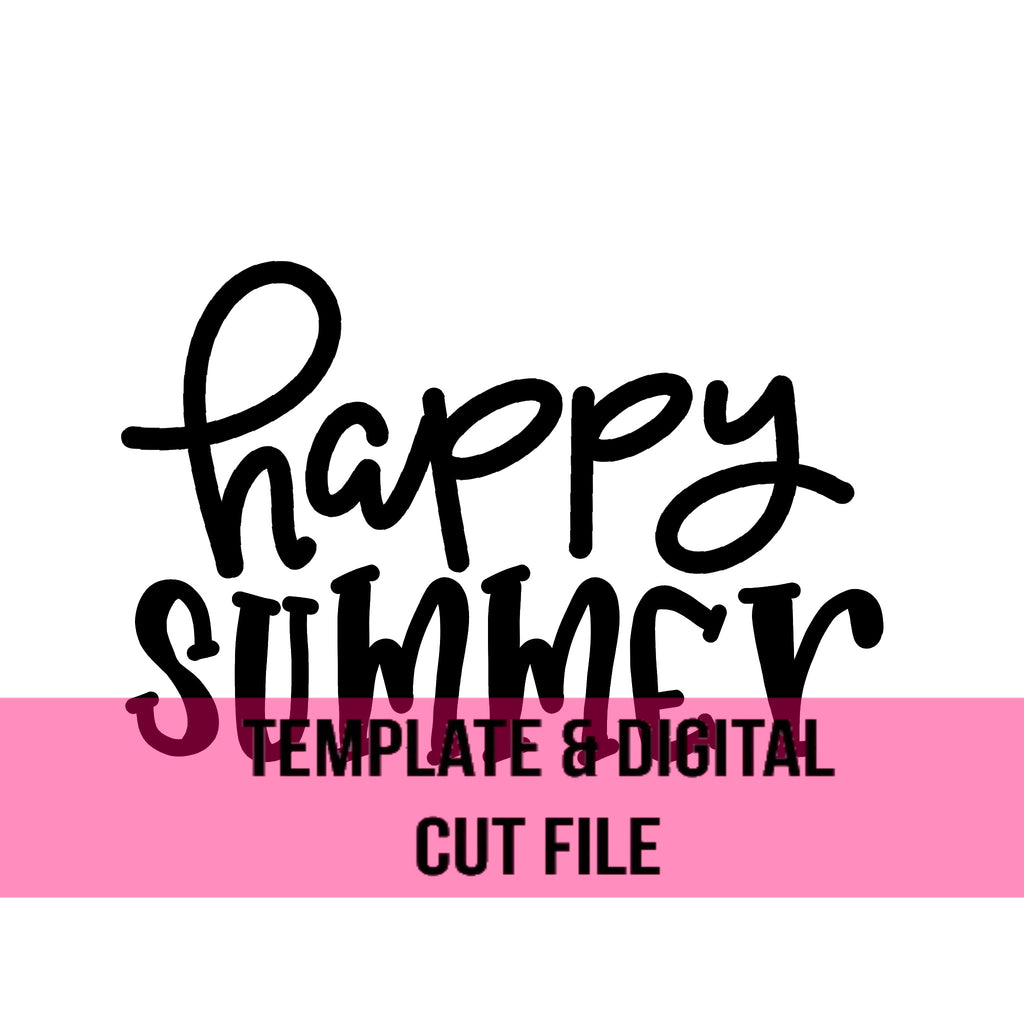 Happy Summer  Traceable and Stencil Digital Cut Files